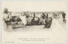 Oudjda (Maroc). - Occupation d'Oudjda (Avril 1907). Les Tirailleurs au Camp de...