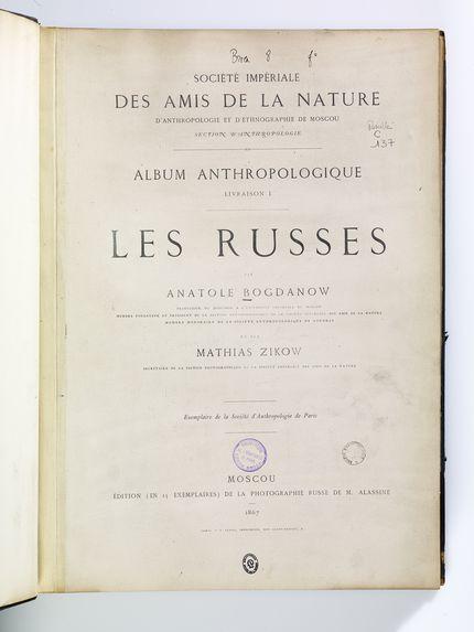 Les Russes - Album anthropologique. Livraison 1