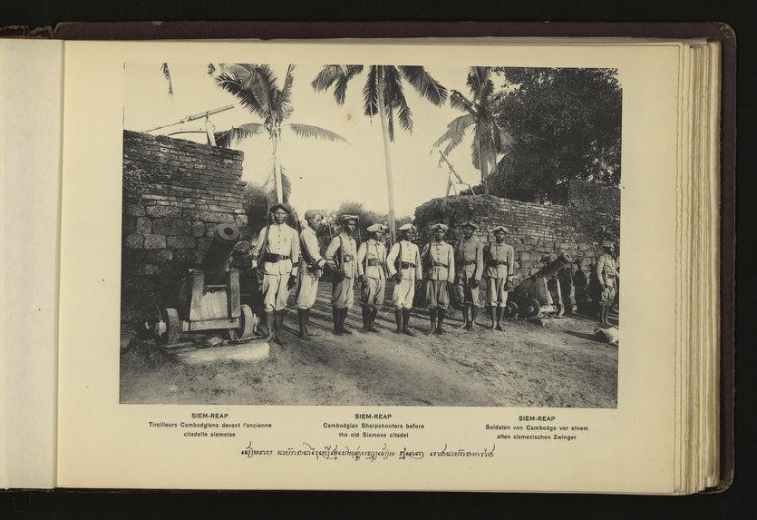 Siem-Reap : tirailleurs Cambodgiens et vieille citadelle Siamoise