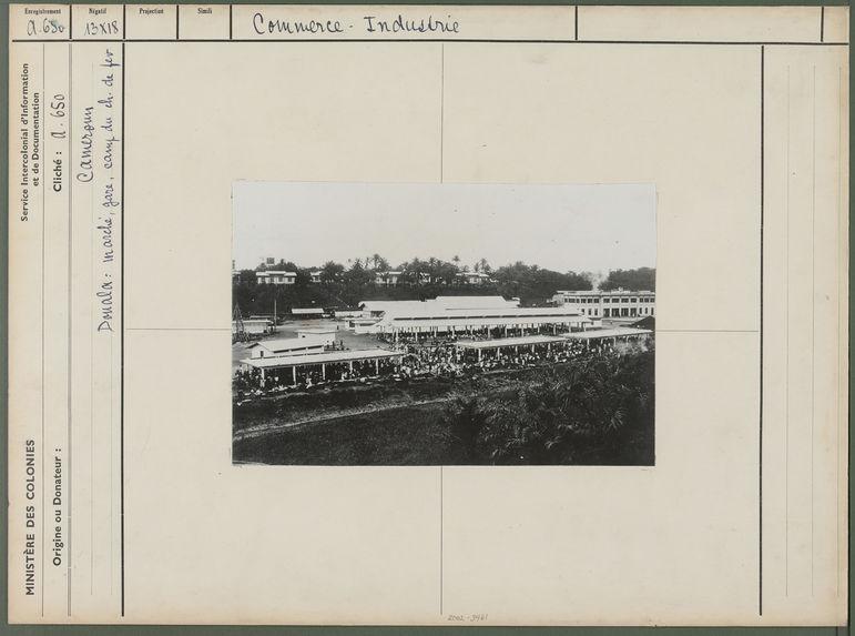 Marché, gare, camp du chemin de fer