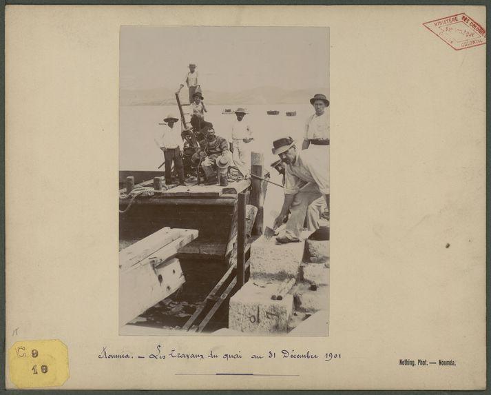 Nouméa, les travaux du quai au 31 décembre 1901