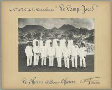 """Cie d'l. P. de la Guadeloupe """"Le Camp Jacob"""". Officiers et..."""