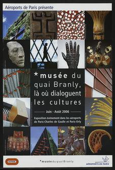 Aéroports de Paris présente - *musée du quai Branly, là où dialoguent les...