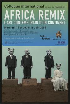Colloque international autour de l'exposition Africa Remix l'art contemporain...