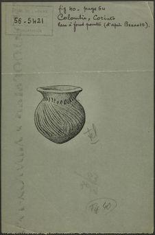 Fig. 40. Colombie, Corinto. Vase à fond pointu